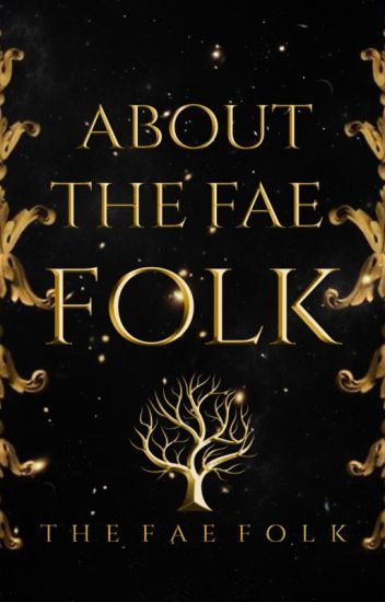 About The Fae Folk