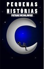 Pequenas Histórias by PatrickWesolowski