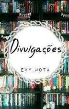 Divulgações[Fechado] by -_Evy_-