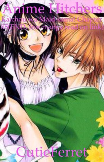 anime hitchers kaichou wa maid sama chapter 85 end free manga