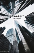 Painkillers x A Music Playlist by connormcjesus