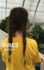 vibes {jojian}✔️ by sxtton