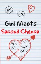 Girl Meets Second Chance by HappilyEverAfter19