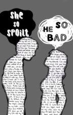 Bad VS Spoilt by poyatan