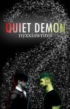Quiet Demon (A Danti Fanfic) by NyxxiaWrites
