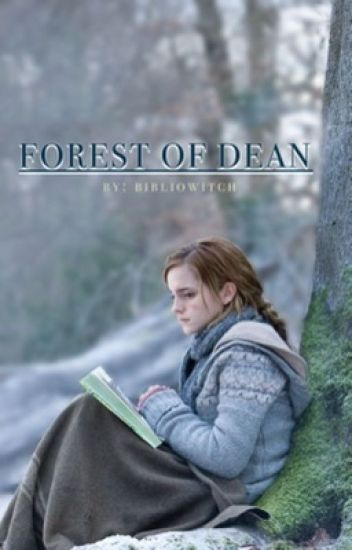 Forest of Dean {Harry & Hermione fic; COMPLETE}
