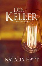 Der Keller (Ecos de una melodía oscura) by NataliaAlejandra
