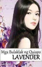 MGA BULAKLAK NG QUIAPO Book 2: LAVENDER by Zai_viBritannia