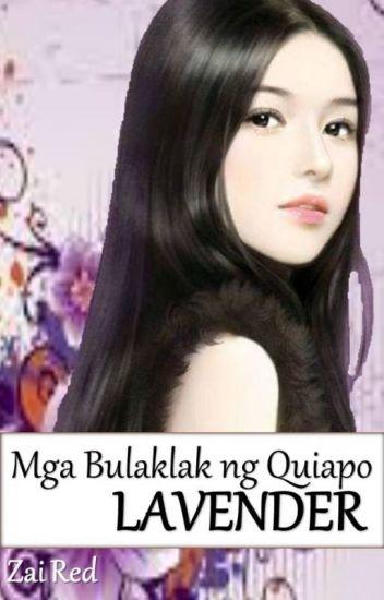 MGA BULAKLAK NG QUIAPO Book 2: LAVENDER