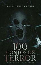 100 Contos de Terror by walisonhlowrence