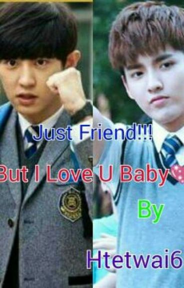 Just Friend!!But I Love YOU..(Hiatus)