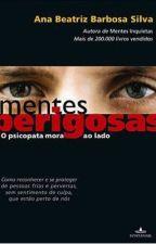 Mentes Perigosas: O Psicopata Mora ao Lado by CrissCarvalho