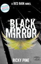 Black Mirror by RickyPine
