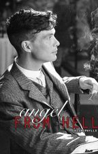 angel from hell ↠ thomas shelby / peaky blinders by chlorophylls