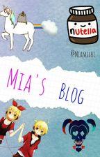 Mia's Blog  by Miamichi