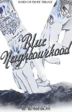 Blue Neighbourhood. (Ziam OS) by BlueEyesOnly