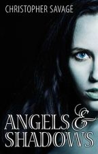 Angels & Shadows by white_knight_968