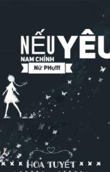 [Nữ Phụ Văn,NP,H]Nếu Nam Chính Yêu Nữ Phụ!!! by Minsuga1234