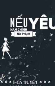 [Nữ Phụ Văn,NP,H]Nếu Nam Chính Yêu Nữ Phụ!!! by HoaLeTinh123