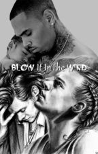 Blow It In The Wind (Interracial) BoyxBoy by PhuxWithMe