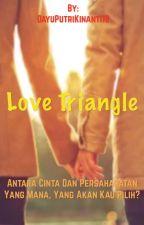 Love Triangle by kinannn1832