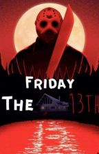 Friday The 13th by TheKingOfHorror666