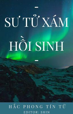 Đọc truyện [Đồng Nhân HP]《Sư Tử Xám Hồi Sinh》[Edit] - Hắc Phong Tín Tử