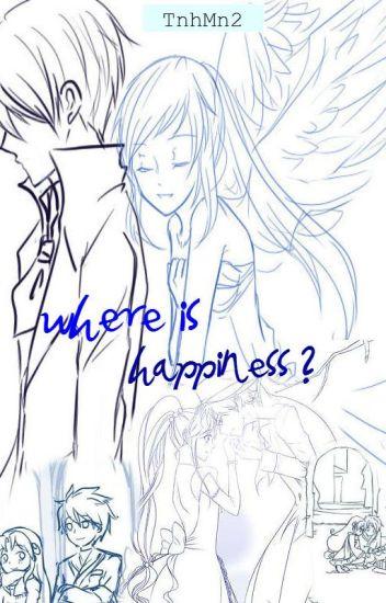 Hạnh phúc ở đâu? (Full)