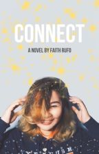 CONNECT by FaithRufo