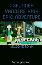 ItsFunneh YH Adventures by mia_geronimo