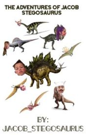 The Adventures Of Jacob Stegosaurus by jacob_stegosaurus