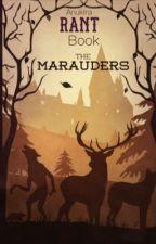 Rant Book d'une Maraudeur  by Anukira