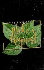 Make a Request (OPEN-APERTO) by GianEdits