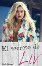 El secreto de Liv © by Paulaaa_02