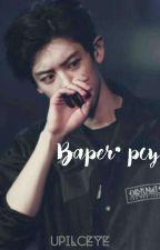 Baper  • Pcy by upilceye