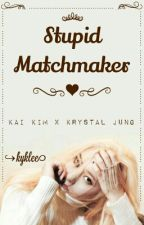 Stupid Matchmaker by kyklee