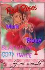 Rosé BLACKPINK - Red Roses by mi_rwanda