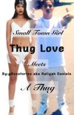 Thug Love by Bosstories