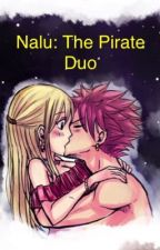 Nalu: The Pirate Duo (completed) by mawsome99