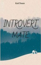 Introvert Mate by LKai-Chan