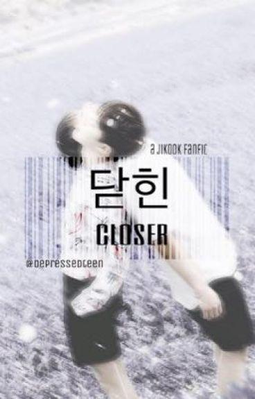 """"""" CLOSER """" - jikook fanfic"""