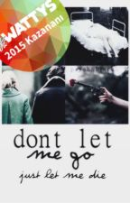 Don't Let Me Go ㄨ Styles by PsychoBlack