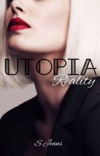 Utopia_3: Reality. by Just_someone1