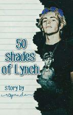 50 shades of Lynch (R.S.L Story) by NatiR5er