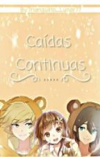 Caídas Continuas. by Triangulito_Lunar77