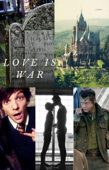 Love Is War- Larry Fanfiction [ZAKOŃCZONE]