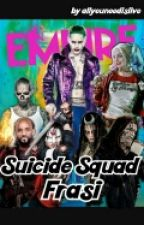 suicide squad frasi by allyouneedislive