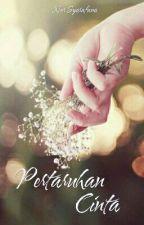 Pertaruhan Cinta by NurSyarafana026
