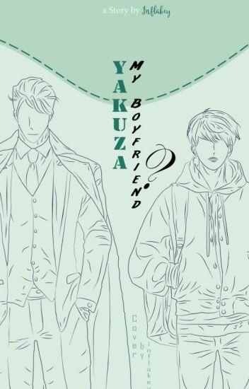 Yakuza, My Boyfriend? ✔️