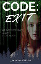 CODE: EX1T [Secondo Libro] by DarkNogitsune